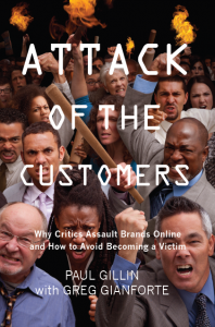 Attack of the Customers by Paul Gillin with Greg Gianforte